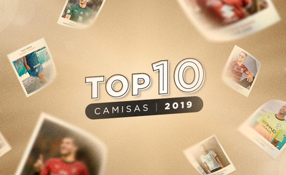 TOP 10 Camisas 2019: Conheça as camisas mais bonitas do ano